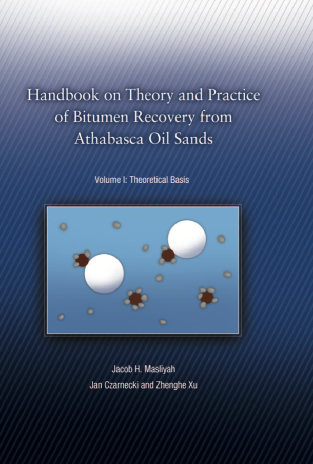 handbook on theory and practice of bitumen recovery from athabasca oil sands